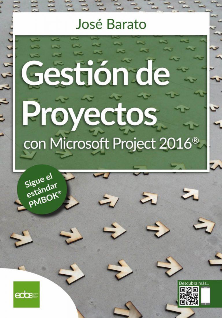 Gestión proyectos con Microsoft Project 2016